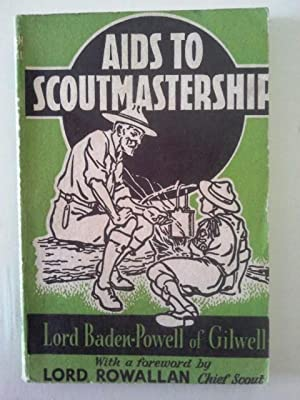 Aids to Scoutmastership: Lord Baden-Powell of