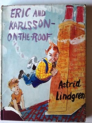 Eric and Karlsson-on-the-Roof: Lindgren, Astrid