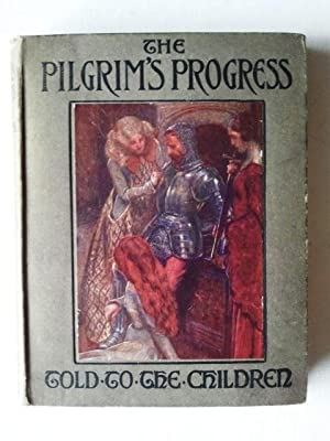 The Pilgrim's Progress Told to the Children: John Bunyan &