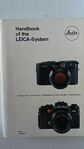 Handbook of the LEICA-system Issue Juli 1982: Ernst Leitz Wetzlar
