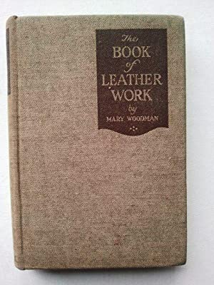 The Book of Leather Work: Mary Woodman