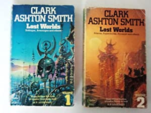 Lost Worlds Volumes 1 Zothique, Averoigne and: Smith, Clark Ashton