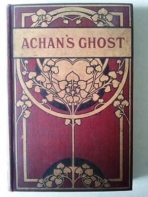Achan's Ghost: Bamford, John M