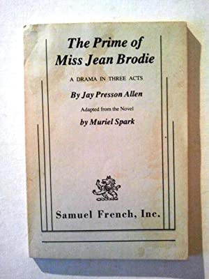 The Prime of Miss Jean Brodie a: Jay Presson Allen