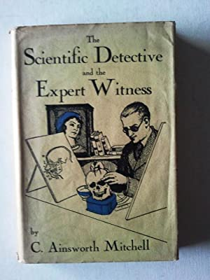 The Scientific Detective and the Expert Witness: C. Ainsworth Mitchell