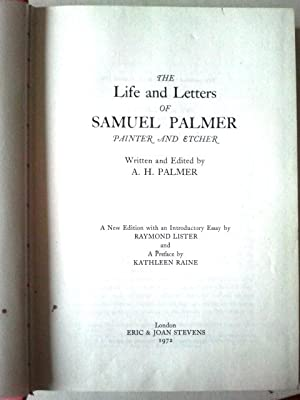 Life and Letters of Samuel Palmer, Painter: Palmer, Alfred Herbert