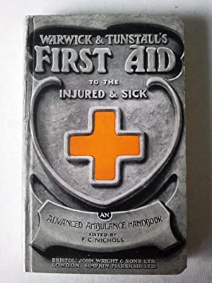 Warwick and Tunstall's First Aid to the: F. C. Nichols