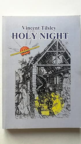 Holy Night: An Amplified Screenplay: Tilsley, Vincent