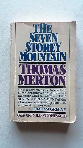 The Seven Storey Mountain: Thomas Merton