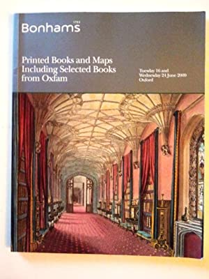 Printed Books & Maps Including Selected Books from Oxfam - Bonhams Auction Catalogue June 2009 Ox...