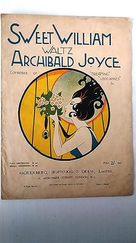 Sweet William Waltz: Archibald Joyce