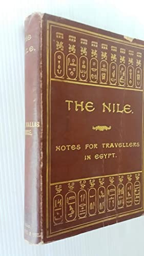 The Nile. Notes for Travellers in Egypt