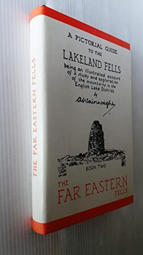 A Pictorial Guide to the Lakeland Fells. Book Two: The Far Eastern Fells