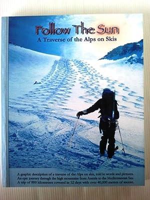 Follow the Sun: A Traverse of the: Peter Seamen