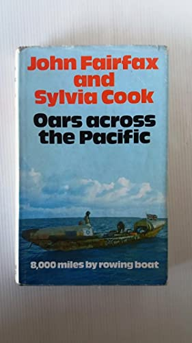 Oars Across the Pacific - 8,000 miles by rowing boat