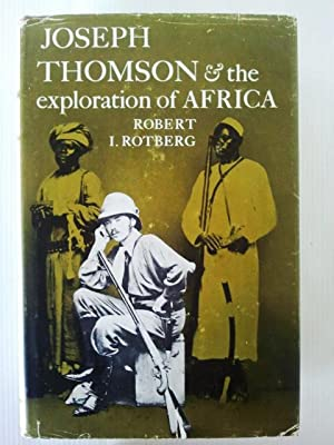 Joseph Thomson and the Exploration of Africa