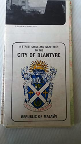 Street Guide and Gazetteer to the City of Blantyre - Republic of Malawi