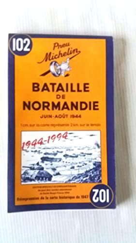 Battle of Normandy June-August 1944 / Reprint of the 1947 map ( Bataille de Normandie Juin-Aout 1...