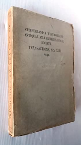 Transactions of the Cumberland & Westmorland Antiquarian & Archaeological Society , Volume XLII N...