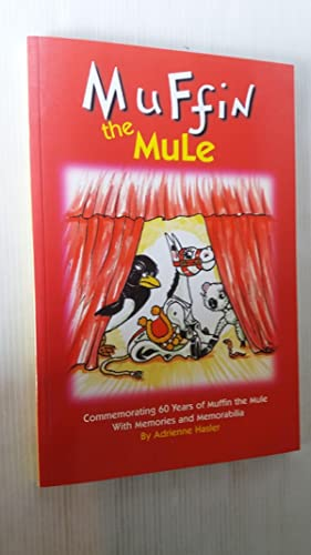 Muffin the Mule: Commemorating 60 Years of Muffin the Mule with Memories and Memorabilia
