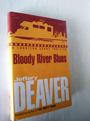 Bloody River Blues (Location Scout Thrillers )