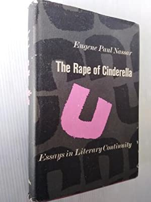 The Rape of Cinderella: Essays in literary continuity