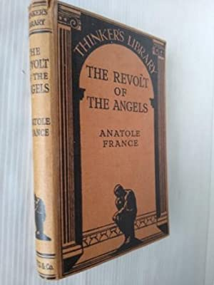 The Revolt of the Angels - The: Anatole France translated