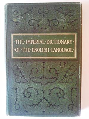 The Imperial Dictionary of the English Language: Ogilvie, John; Annandale,