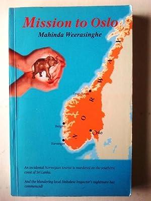 Mission to Oslo: Weerasinghe, Mahinda