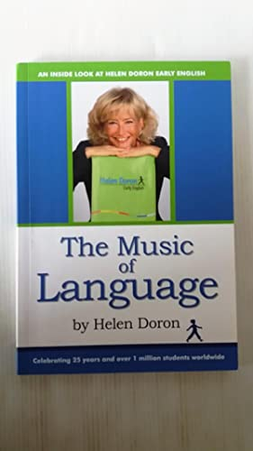 The Music of Language An inside look at Helen Doron Early English (HDEE): Helen Doron