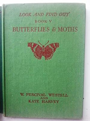Look and find Out Book V Butterflies: W. Percival Westell