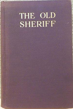 The Old Sheriff: Hanchett, Lafayette