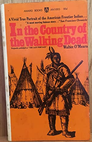 In the Country of the Walking Dead: Walter O'Meara
