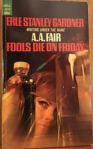 Fools Die on Friday: A.A. Fair