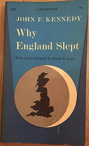 Why England Slept: John F. Kennedy