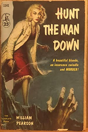 Hunt the Man Down: William Pearson