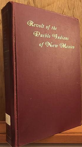 Revolt of the Pueblo Indians of New: George P. Hammond