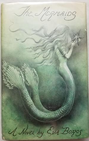 The Mermaids: Eva Boros