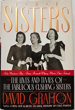 The Sisters: The Lives and Times of: David Grafton