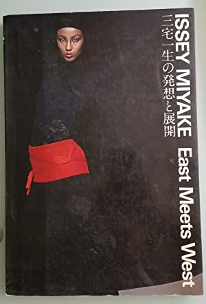 Issey Miyake: East Meets West: Kazuko Koike, Editor