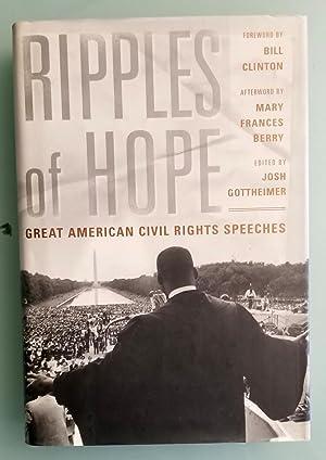 Ripples of Hope: Great American Civil Rights: Josh Gottheimer, Editor