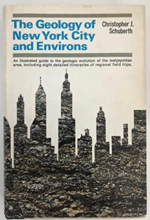 The Geology of New York City and: Christopher J. Schuberth