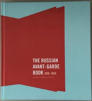 The Russian Avant-Garde Book 1910-1934: Margit Rowell and