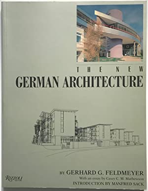 The New German Architecture: Gerhard Feldmeyer and