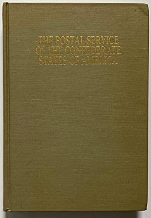 The Postal Service of the Confederate States: August Dietz