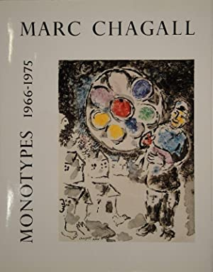 Marc Chagall Monotypes. (Volume II). 1966-1975. Catalogue: CHAGALL - LEYMARIE,