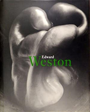 Edward Weston 1886-1958. Essay by Terence Pitts. A personal portrait by Ansel Adams.: WESTON - ...