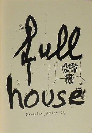 """Full House"""". 24.1. - 24.2.1995. Katalog.: DISLER, Martin."""