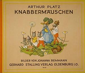 Knabbermäuschen. Bilder von Johanna Bemmann.: BEMMANN - PLATZ, Arthur.