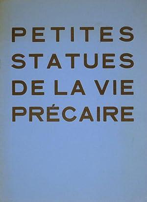 Petites statues de la vie précaire de Jean Dubuffet. Du 19 Octobre au 10 Novembre 1954.: ...